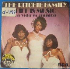 Discos de vinilo: SINGLE / THE RITCHIE FAMILY - LIFE IS MUSIC (LA VIDA ES MÚSICA), 1977. Lote 259922590