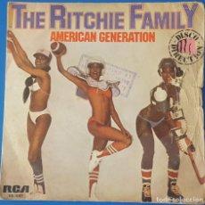 Discos de vinilo: SINGLE / THE RITCHIE FAMILY - AMERICAN GENERATION, 1978 EDICIÓN ESPAÑOLA. Lote 259928125