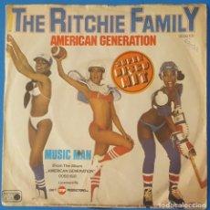 Discos de vinil: SINGLE / THE RITCHIE FAMILY - AMERICAN GENERATION, 1978 EDICIÓN ALEMANA. Lote 259928210