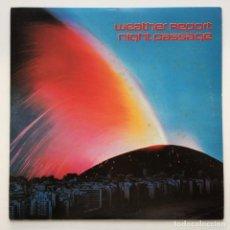 Discos de vinilo: WEATHER REPORT – NIGHT PASSAGE JAPAN,1980 CBS/SONY. Lote 259944525