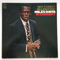 Discos de vinilo: MILES DAVIS – MY FUNNY VALENTINE - MILES DAVIS IN CONCERT JAPAN,1981 CBS/SONY. Lote 259947010