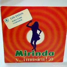 Discos de vinilo: DISCO MIRINDA 4 LOS PAYOS - MARIA ISABEL - COMPASIÓN. MIRINDA Y ... ¡MÚSICA! 70. Lote 259948145