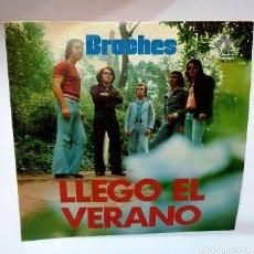 Discos de vinilo: BROCHES - LLEGÓ EL VERANO SG DIRESA 1974. Lote 259948910