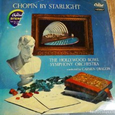 Discos de vinilo: THE HOLLYWOOD BOWL SYMPHONY ORCHESTRA – CHOPIN BY STARLIGHT. Lote 259963570