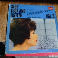 Discos de vinilo: STOP, LOOK AND LISTEN! VOL. 3. Lote 259963750