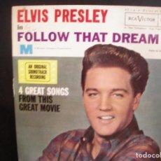 Discos de vinilo: ELVIS PRESLEY- FOLLOW THAT DREAM. EP.. Lote 260050855
