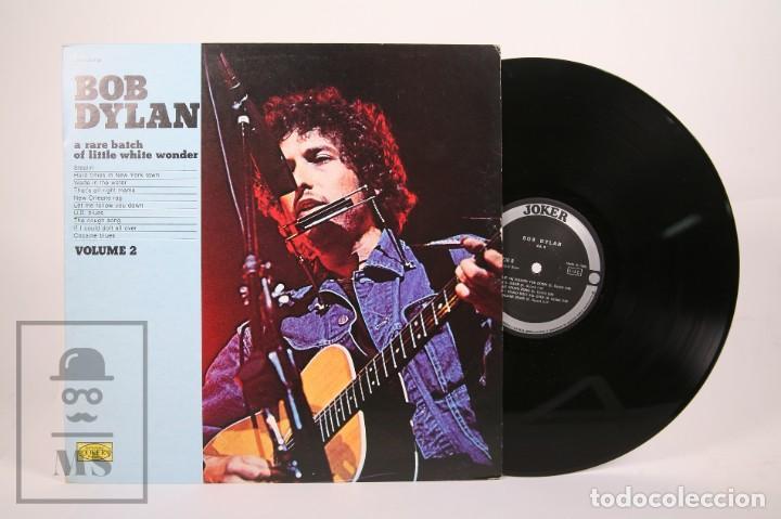 DISCO LP DE VINILO - BOB DYLAN / A RARE BATCH OF LITTLE WHITE WONDER VOL. 2 - JOKER - AÑO 1974 (Música - Discos - LP Vinilo - Pop - Rock - Internacional de los 70)