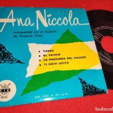 Disques de vinyle: ANA NICCOLA & FERNANDO ORTEU YASSU/EL VAIVEN/TI GUITI GUITO/LA PACHANGA DEL COLEGIO EP 7 1962 CID. Lote 260091830