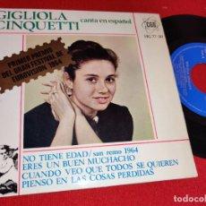 Disques de vinyle: GIGLIOLA CINQUETTI NO TIENE EDAD/ERES UN BUEN MUCHACHO +2 EP 1964 CANTA ESPAÑOL SAN REMO EUROVISION. Lote 260092390