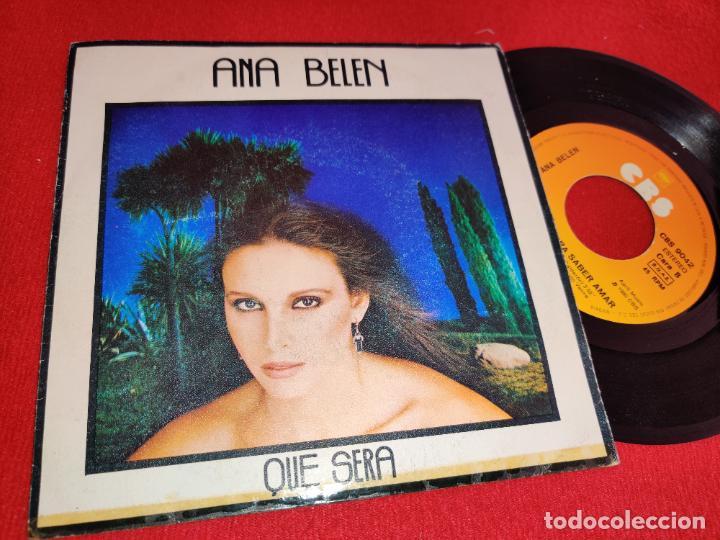 ANA BELEN QUE SERA/QUIEN PUDIERA SABER AMAR 7 1980 CBS (Música - Discos - Singles Vinilo - Solistas Españoles de los 50 y 60)