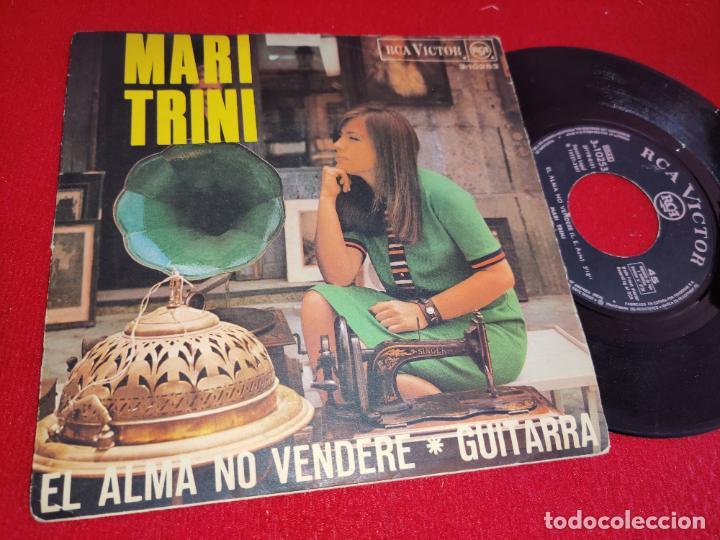 MARI TRINI EL ALMA NO VENDERE/GUITARRA 7 SINGLE 1967 RCA (Música - Discos - Singles Vinilo - Solistas Españoles de los 50 y 60)