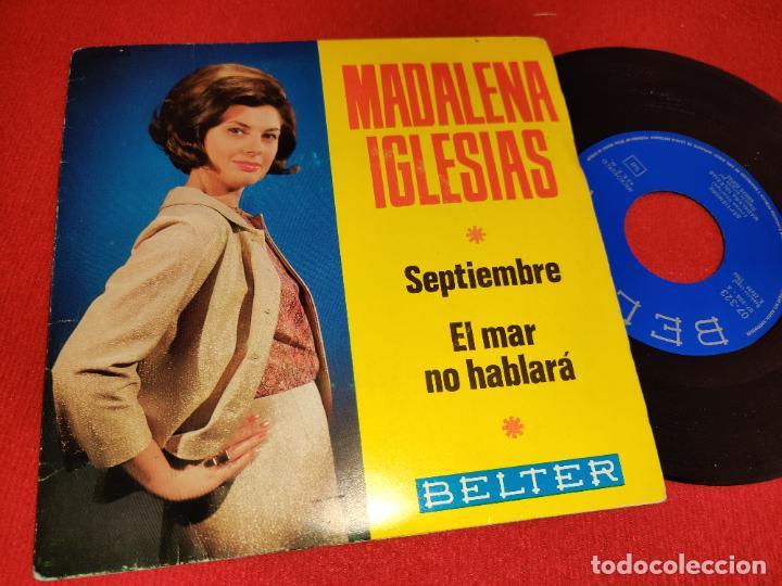 MADALENA IGLESIAS SEPTIEMBRE / EL MAR NO HABLARÁ 7 SINGLE 1966 BELTER (Música - Discos - Singles Vinilo - Solistas Españoles de los 50 y 60)