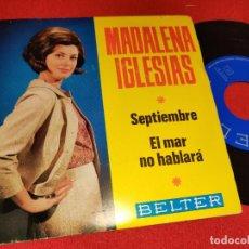 Dischi in vinile: MADALENA IGLESIAS SEPTIEMBRE / EL MAR NO HABLARÁ 7 SINGLE 1966 BELTER. Lote 260093655
