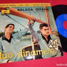 Discos de vinilo: DUO DINAMICO BALADA GITANA/NOCHE DE MOSCU/BABY TWIST/DINAMIC MADISON EP 1962 LA VOZ DE SU AMO. Lote 260096190