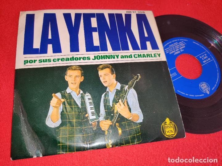 JOHNNY AND CHARLEY LA YENKA/EH! NENA/BAILA LA YENKA/YENKA RIKETIK EP 1964 HISPAVOX ESPAÑA SPAIN (Música - Discos de Vinilo - EPs - Pop - Rock Internacional de los 50 y 60)