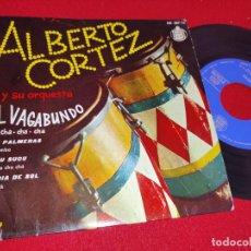"""Disques de vinyle: ALBERTO CORTEZ EL VAGABUNDO / LAS PALMERAS / SUCU SUCU / UN DIA DE SOL 7"""" EP 1960 HISPAVOX. Lote 260101300"""