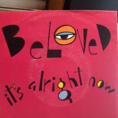 Discos de vinilo: BELOVED*-IT'S ALRIGHT NOW. Lote 260107660