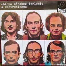 Disques de vinyle: CHICHO SÁNCHEZ FERLOSIO–A CONTRATIEMPO. LP VINILO PRECINTADO. Lote 260326470