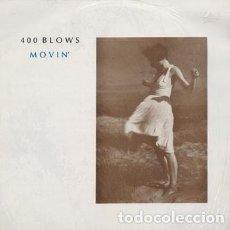 """Discos de vinilo: 400 BLOWS MAXI VINILO 12"""" * MOVIN' * NEON DANZA * 1985. Lote 260363335"""