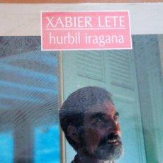 Discos de vinilo: XABIER LETE HURBIL IRAGANA LP 1992. Lote 260371525