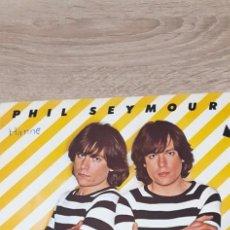 Discos de vinilo: PHIL SEYMOUR - 2 POWER POP,NEW WAVE. Lote 260426780