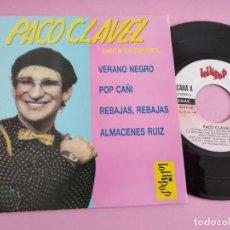 Discos de vinilo: PACO CLAVEL VERANO NEGRO / POP CAÑI / REBAJAS REBAJAS / ALMACENES RUIZ EP VINILO SINGLE JOE BORSANI. Lote 260504420