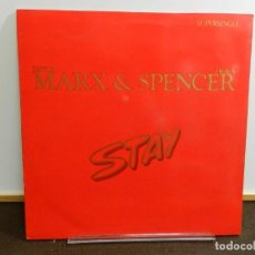 Discos de vinilo: DISCO VINILO MAXI. MARX & SPENCER – STAY. 45 RPM.. Lote 260506440