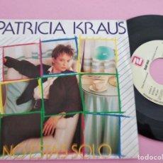 Discos de vinilo: PATRICIA KRAUS - NO ESTAS SOLO - PROMOCIONAL EUROVISION ESPAÑA 1987 CONTIENE 1 TEMA. Lote 260520555