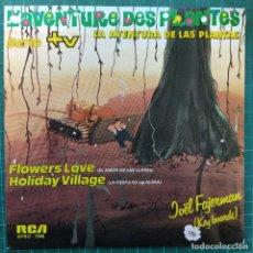 "Discos de vinilo: JOËL FAJERMAN - L'AVENTURE DES PLANTES = LA AVENTURA DE LAS PLANTAS (7"", SINGLE) (RCA) (1982/ES). Lote 260534185"