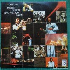 Discos de vinilo: WILLIE COLON AND HECTOR LAVOE - DÉJÀ VU (LP, COMP) (DISCOPHON) 6099 (1980/ES). Lote 260552680