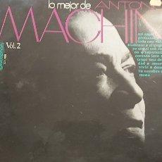 Discos de vinilo: ANTONIO MACHÍN: LO MEJOR DE ANTONIO MACHÍN, VOL. 2 - LP - DISCOPHON - 1970 - EXCELENTE. Lote 260556255