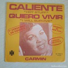 Discos de vinilo: CARMIN - CALIENTE (HOT STUFF) / QUIERO VIVIR (I WILL SURVIVE) - SINGLE SPAIN 1979 COMO NUEVO - DISCO. Lote 260566315