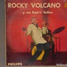 Dischi in vinile: SINGLE ROCKY VOLCANO-IRÉ A CUALQUIER PARTE-24 MIL BESOS-COMO UN VOLCÁN-NADIE COMO TÚ. PHILIPS 1961. Lote 260585655