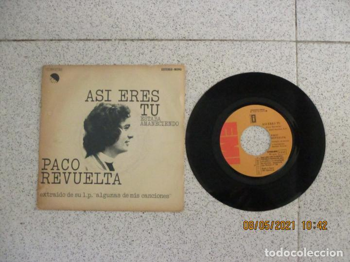 PACO REVUELTA - ASI ERES TU - SINGLE - SPAIN - EMI - L - (Música - Discos - Singles Vinilo - Country y Folk)