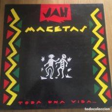Discos de vinilo: JAH MACETAS TODA UNA VIDA LP REGGAE NACIONAL MUY BUENA CONSERVACION. Lote 260697760