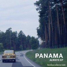 Discos de vinilo: PANAMA - ALWAYS EP / VINILO. Lote 260702960