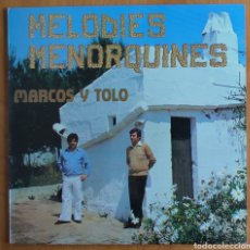 Discos de vinilo: MARCOS Y TOLO - MELODIES MENORQUINES - DISCOS BCD 1980 FOLK. Lote 260706370