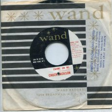 Dischi in vinile: CHUCK JACKSON / SHAME ON ME / CANDY (SINGLE WAND USA). Lote 260716170