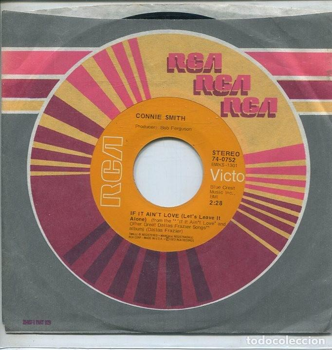 CONNIE SMITH / IF IT AIN'T LOVE / LIVING WITHOUT YOU (SINGLE RCA 1972 USA) (Música - Discos - Singles Vinilo - Country y Folk)