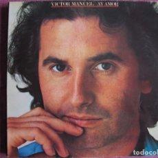Discos de vinil: LP - VICTOR MANUEL - AY AMOR (SPAIN, CBS 1981, CONTIENE ENCARTE). Lote 260724130