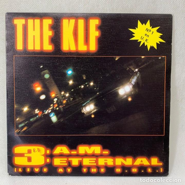 SINGLE THE KLF - 3 A.M. ETERNAL (LIVE AT THE S.S.L.) - EUROPA - AÑO 1990 (Música - Discos - Singles Vinilo - Techno, Trance y House)