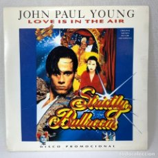 Discos de vinilo: SINGLE JOHN PAUL YOUNG - LOVE IS IN THE AIR - ESPAÑA - AÑO 1992. Lote 260744935