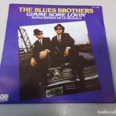 Discos de vinilo: THE BLUES BROTHERS – GIMME SOME LOVIN' - BANDA SONORA DE LA PELICULA. Lote 260752250