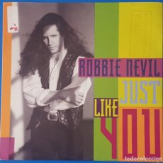 Discos de vinilo: SINGLE / ROBBIE NEVIL - JUST LIKE YOU, 1991 PROMO. Lote 260780870