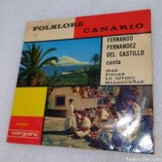 Discos de vinilo: FOLKLORE CANARIO. CANTA FERNANDO FERNÁNDEZ DEL CASTILLO - ISAS + 3. Lote 260799120