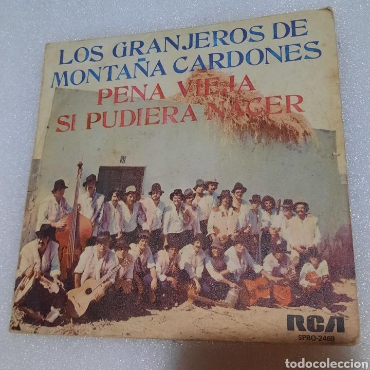LOS GRANJEROS DE MONTAÑA CARDONES - PENA VIEJA / SI PUDIERA NACER (Música - Discos - Singles Vinilo - Country y Folk)