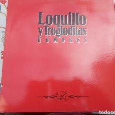Discos de vinilo: LP LOQUILLO Y TROGLODITAS HOMBRES. Lote 260803065
