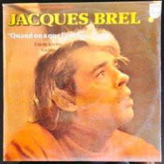 """Discos de vinilo: DISCO LP VINILO """"QUAND ON A QUE L'AMOUR"""". RECOPILATORIO DE JACQUES BREL, 1979.. Lote 260812130"""