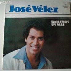 Discos de vinilo: JOSE VELEZ, BAILEMOS UN VALS, 1978,COLUMBIA. Lote 260819245