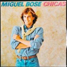 "Discos de vinilo: DISCO LP VINILO ""CHICAS"" DE MIGUEL BOSÉ, 1979.. Lote 260821230"